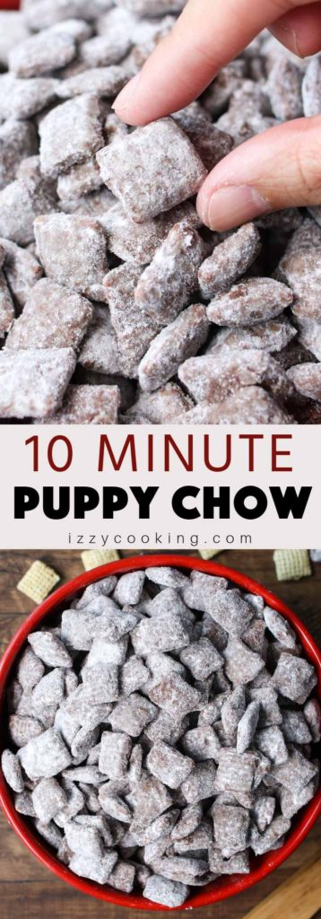 Puppy Chow is full of crunchy cereal, covered with chocolate and peanut butter flavor! Made with 4 ingredients and ready in under 10 minutes.