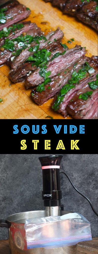 Sous Vide Skirt Steak is super tender, flavorful and evenly cooked edge to edge. The sous vide cooking technique allows you to cook a better steak dinner than the best steakhouse. The skirt steak is precisely cooked to the temperature you set with your desired doneness!