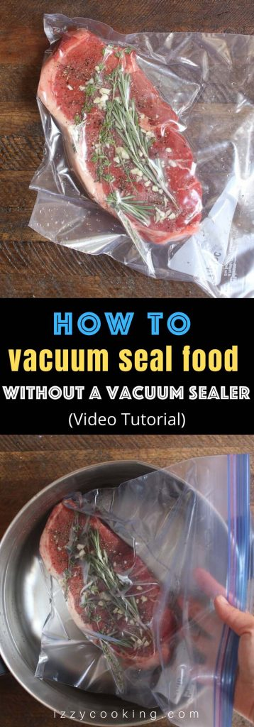 Here is a complete guide with video showing you how to vacuum seal food at home without a vacuum sealer. Whether you need to vacuum seal your food for better storage or prepare it for sous vide cooking, this DIY technique called water displacement method is an easy and inexpensive option. All you need is a zip-top bag and a pot of water!