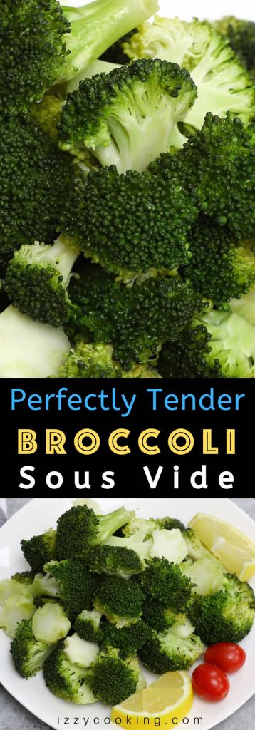 An easy and no-fail method to make perfect broccoli every time! Sous Vide Broccoli is tender and snappy in the middle, and it stays vibrant green. Plus lots of ideas for seasonings that you can add. #SousVideBroccoli #SousVideVegetable