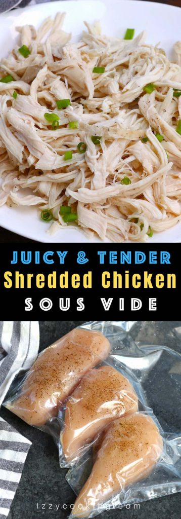 This Sous Vide Shredded Chicken is perfectly juicy and flavorful. The chicken breasts are sous vide cooked in a warm water bath at a precise temperature – the easiest way to cook sous vide chicken for shredding, from fresh or frozen! It's incredibly versatile and is a healthy addition to tacos, sandwiches, soups and salads. #SousVideShreddedChicken #SousVidePulledChicken #SousVideChickenTaco