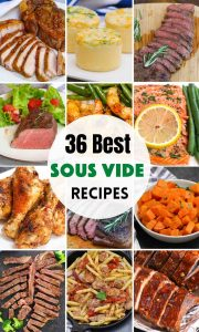 The best Sous Vide Recipes for perfect breakfast, dinners, desserts, and meal prep! Whether you are sous vide cooking steak, chicken, pork, fish, eggs, or vegetables, we have something for everyone. With these 36 foolproof easy Sous Vide Recipes, you'll be making restaurant-quality meals that the whole family will love! #SousVideRecipes #BestSousVideRecipes #SousVide