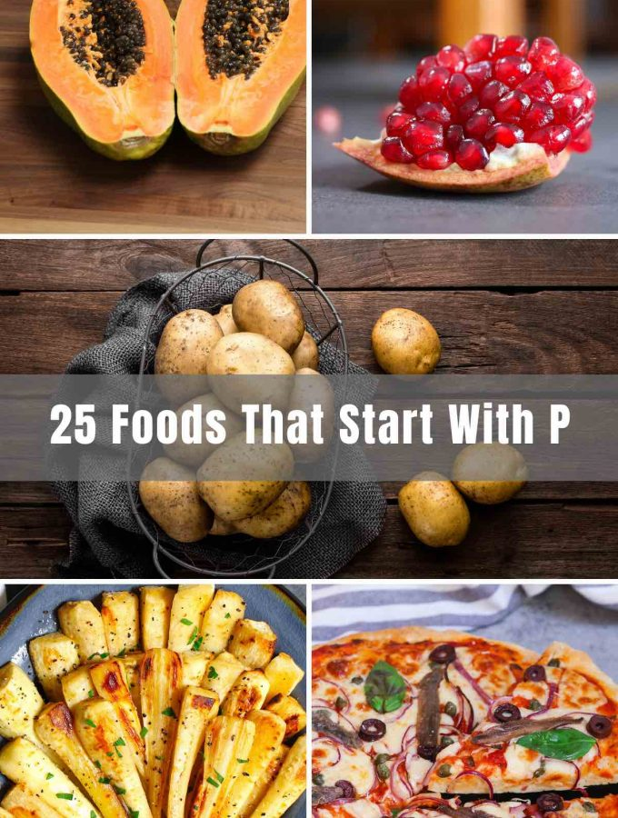 Have you ever been curious about Foods That Start With The Letter P and the many ways that you can enjoy them? We cover everything from fruits to vegetables, snacks, and other dishes!