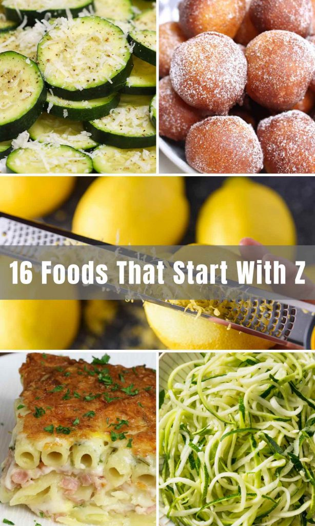 The beauty of food is that it comes in all forms, shapes, and sizes. There is so much to explore, and today we delve into 16 amazing foods that start with the letter Z. Dive into this culinary collection, from fruits, veggies, and more!