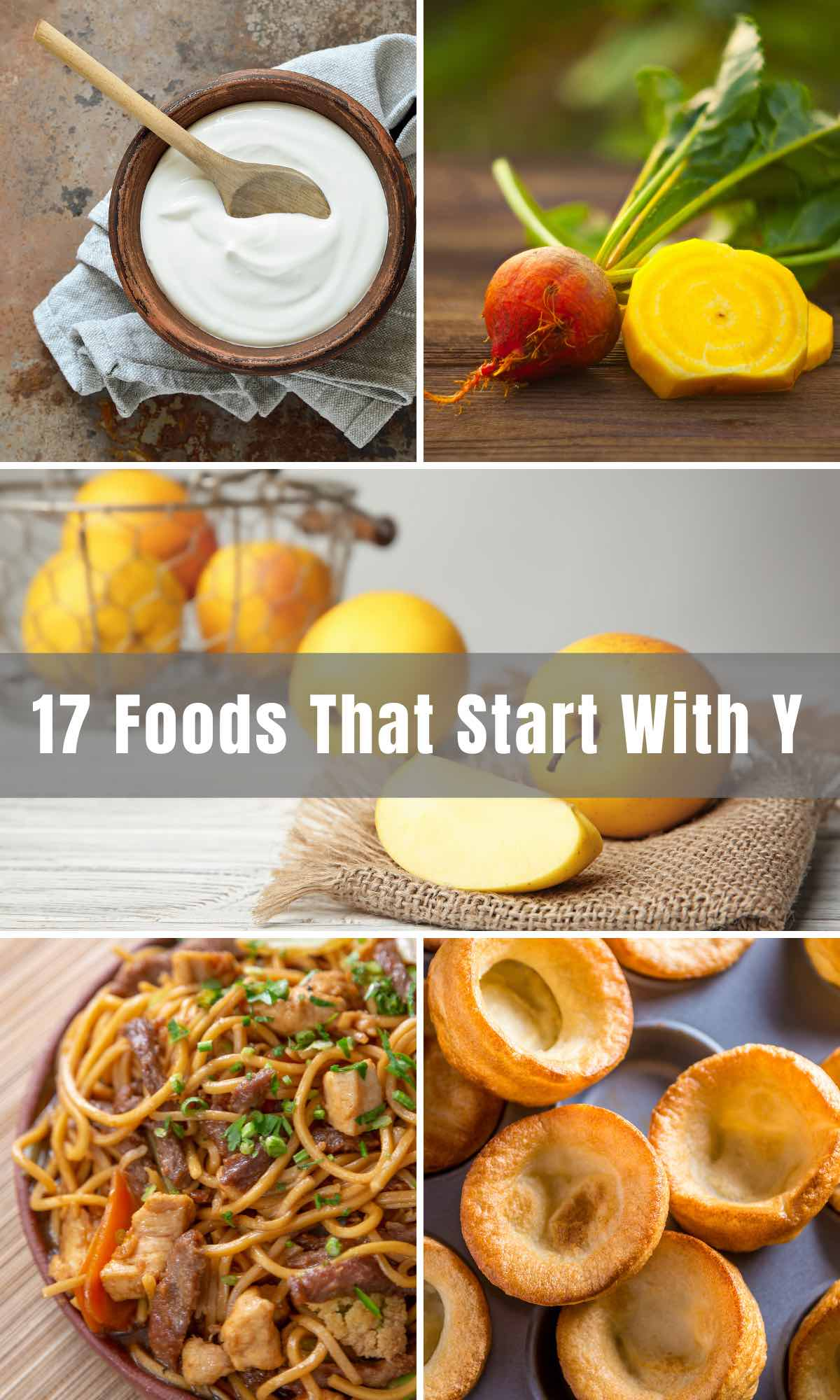 Looking for foods beginning with the letter Y? From fruits and vegetables to dishes from across the globe, you're sure to learn something new from this list.