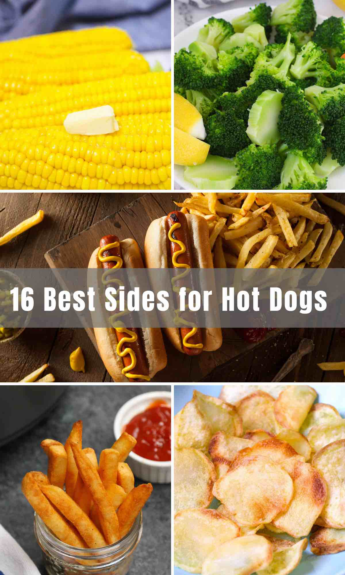 We've collected 16 Best Sides for Hot Dogs and buns for your summer cookout, potluck, or simply BBQ grill in your own backyard. These easy side dishes are our favorites, and go well with burgers and hot dogs!