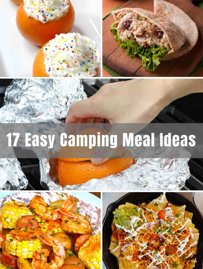 Campfires and comfort food go hand in hand. We'll take you through 17 Easy Camping Meals - from delicious breakfast, dinner, and desserts…even camping food that you can make ahead of time!