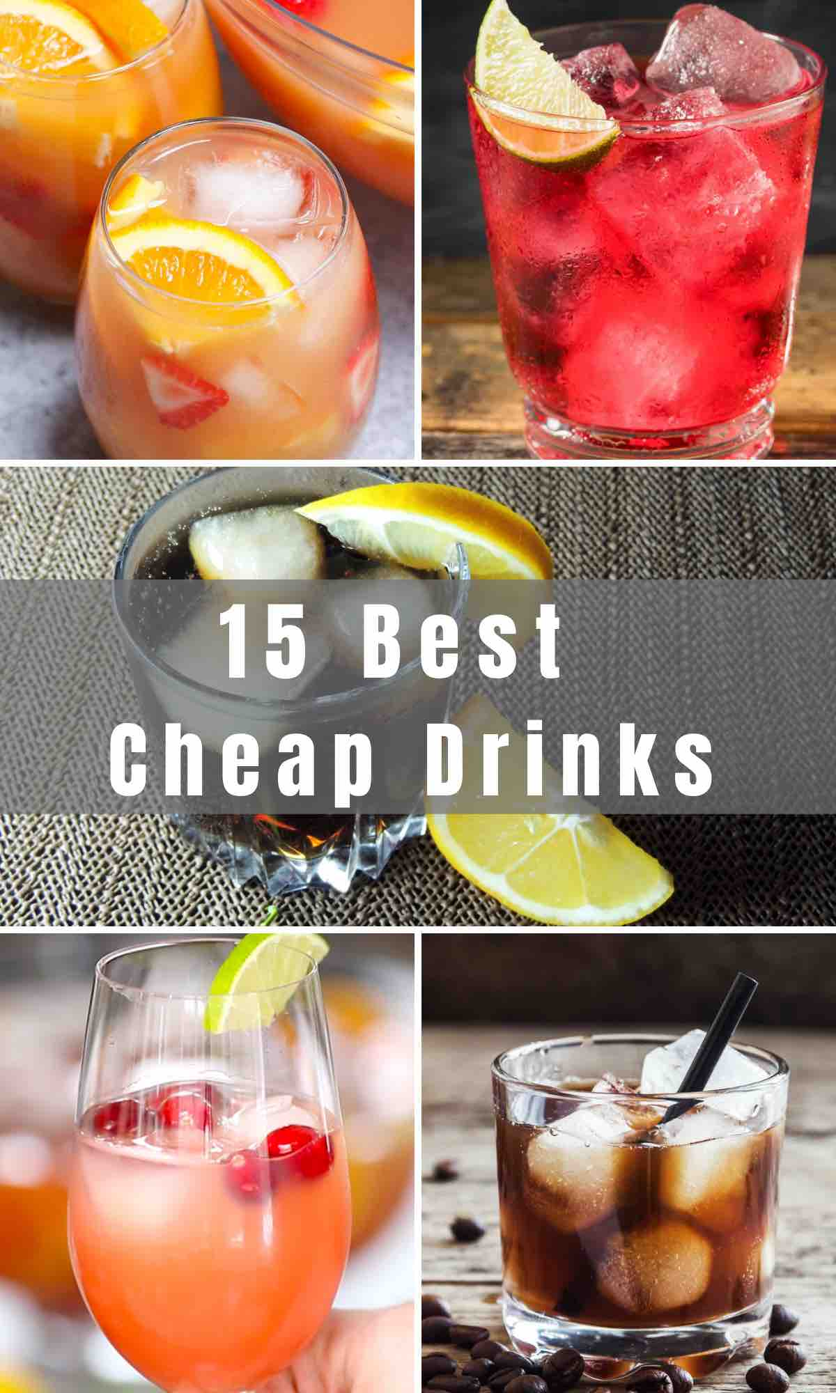 It may surprise you that some of the cheapest drinks are among the most popular drinks at the bar. We've collected 15 Best Cheap Drinks that you can easily make at home without spending a fortune!