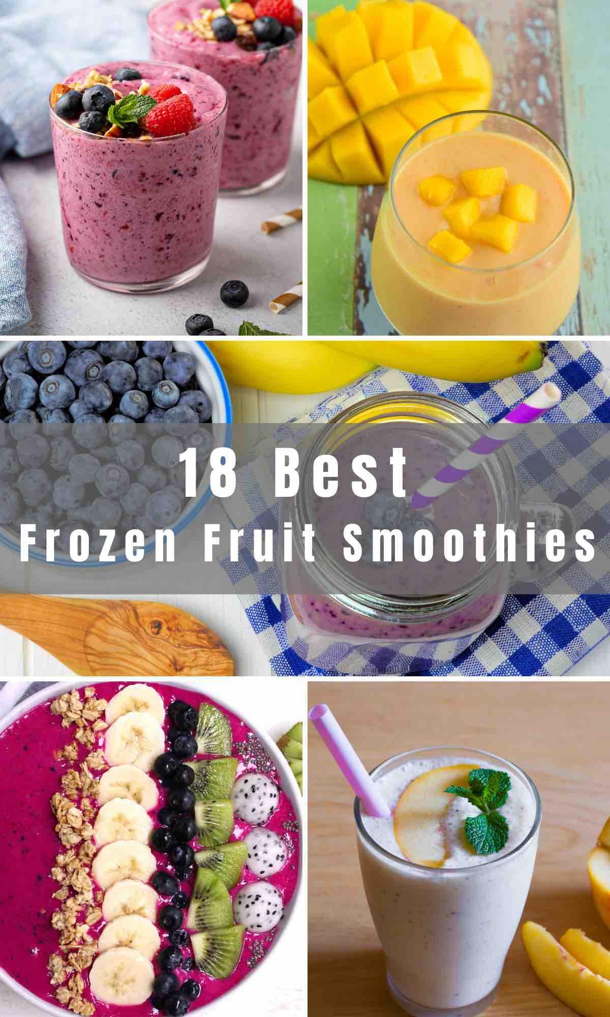 8 Easy Frozen Fruit Smoothie Recipes - IzzyCooking
