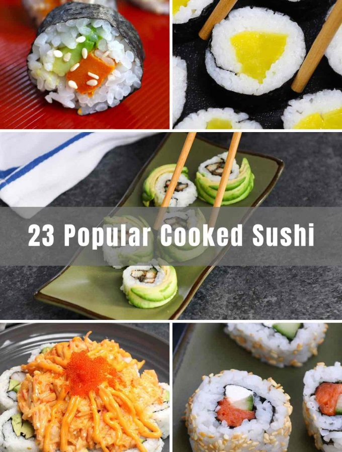 Many people avoid sushi because they are afraid of eating raw fish. The good news is that there are many options to choose from that are made with vegetables, cooked seafood or other cooked proteins. Grab your chopsticks and dig into these 23 Popular Cooked Sushi that you can order at a Japanese restaurant or easily make at home!