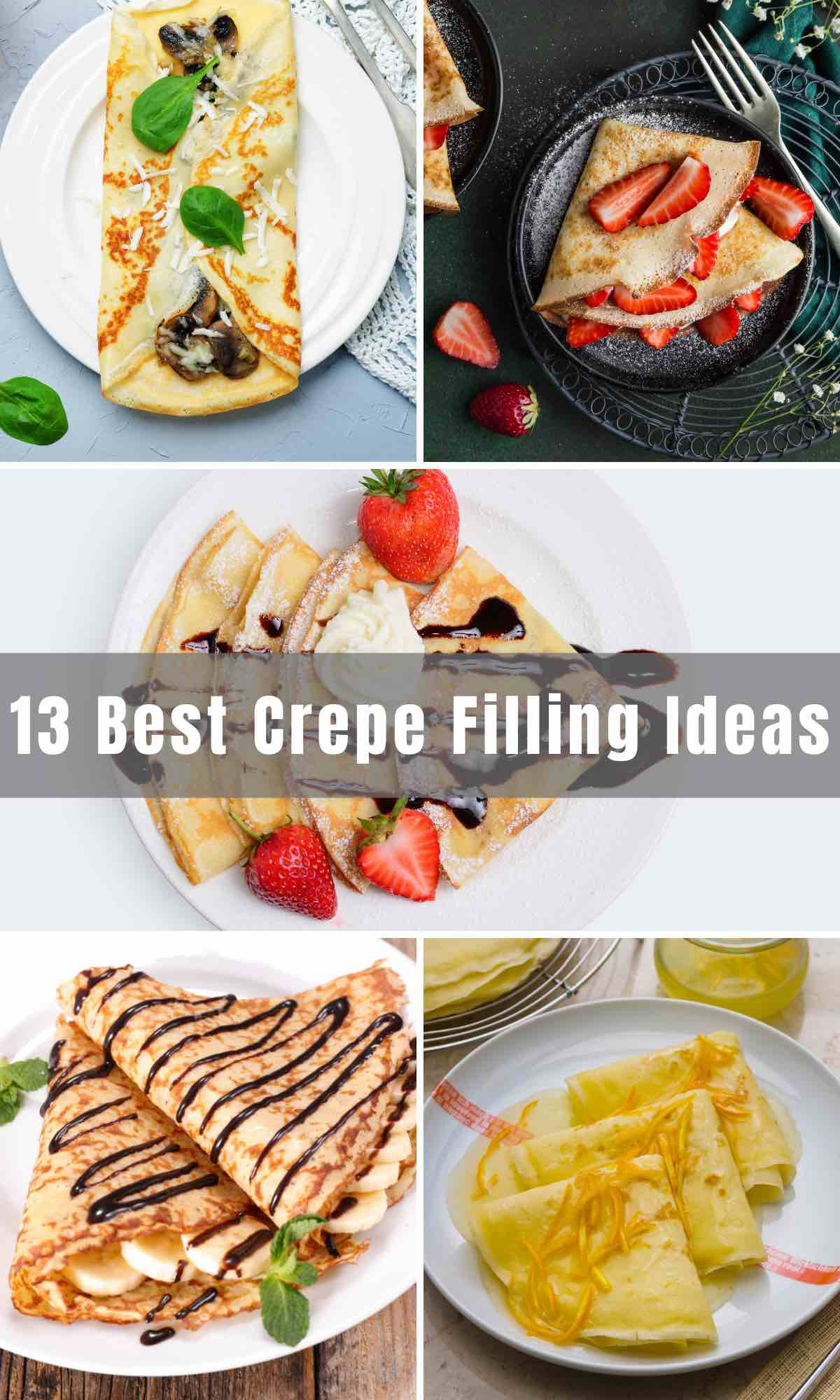 Below you will find 13 of the Best Crepe Filling Ideas that will give you a few options for breakfast, lunch, and dinner! Plus, if you like them on the sweeter side, you may just find a recipe in there for that too!